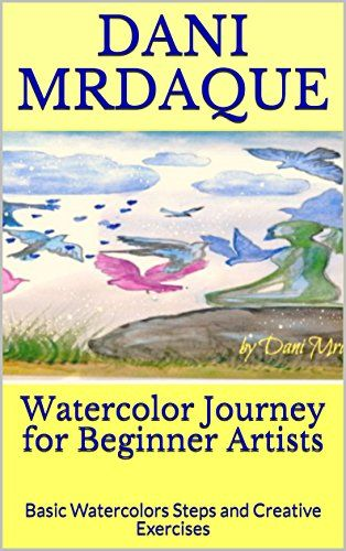 17 best book cover designs images on pinterest book cover design watercolor journey for beginner artists basic watercolors steps and creative exercises by mrdaque dani fandeluxe Images
