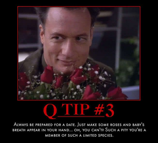 Q, from Star Trek, one of my favorite Villains. And reason # 163 why I feel I was born in the wrong species.