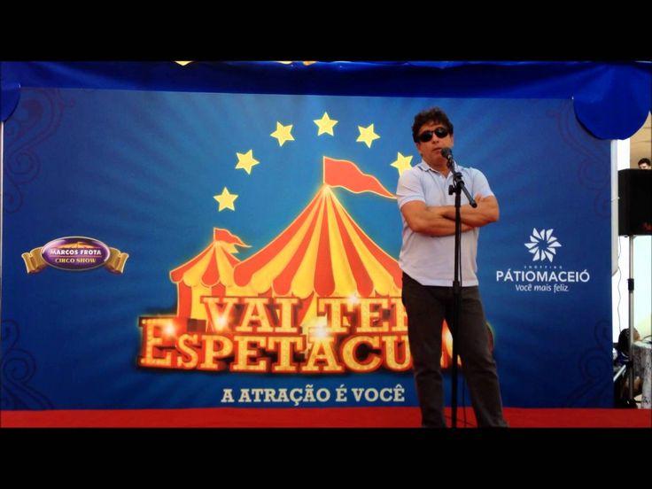 Marcos Frota Circo Show