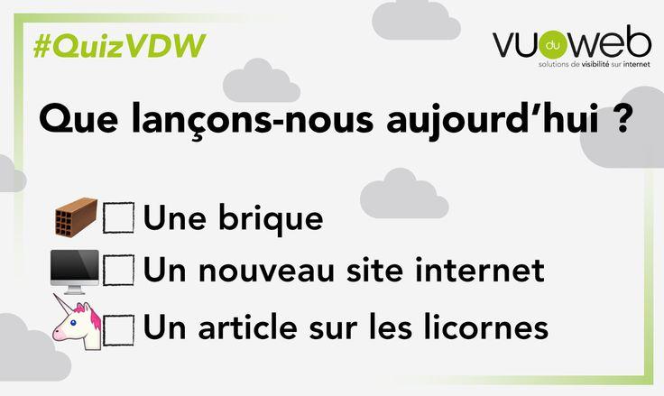 [#Quiz du Lundi] Que lance Vu Du Web aujourd'hui ?