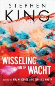 44/52 Stephen King-Wisseling van de wacht (gelezen okt.2016)