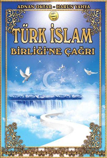 Türk İslam Birliğine Çağrı kitabını indir veya oku
