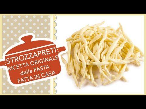 STROZZAPRETI | Ricetta Originale della Pasta fatta in casa - YouTube
