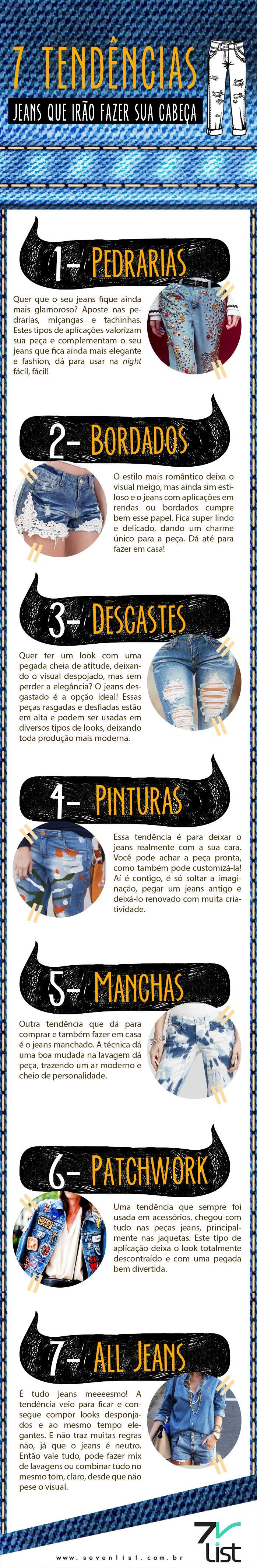#Sevenlist #Infographic #Infográfico #Design #Moda #Look #Fashion #Alljeans #jeans #Jeanscompedrarias #Jeanscombordados #Jeanscomdesgastes #Jeanscompinturas #Jeanscommanchas #Jeanscompatchworks #Alljeans #Fashion #Moda www.sevenlist.com.br