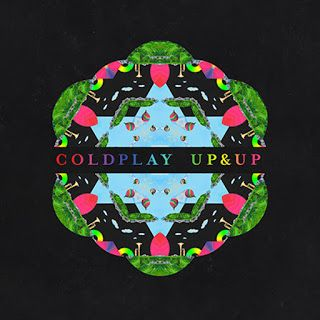 lirik lagu : Up&Up Coldplay lyric