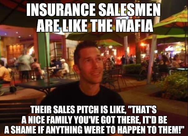 Insurance Meme Insurance Meme Life Insurance Policy Insurance