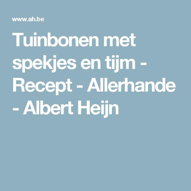 Tuinbonen met spekjes en tijm - Recept - Allerhande - Albert Heijn