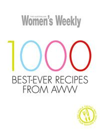 AWW 1000 Best Ever Recipes - Australian Womens Weekly New softcover cookbook