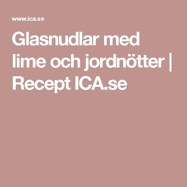 Glasnudlar med lime och jordnötter | Recept ICA.se