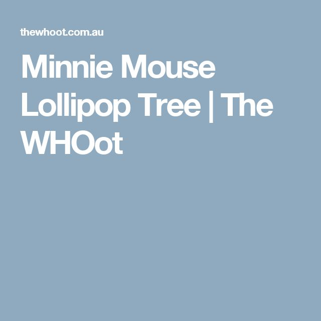 Minnie Mouse Lollipop Tree | The WHOot
