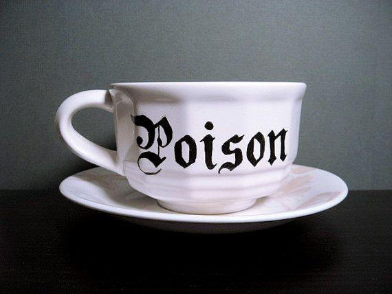 """Poison"" TeacupPoison Cups, Crafts Ideas, Teas Cups, Bleak House, Coffe Cups, Coffee Cups, Dark Side, Teacups, Teas House"