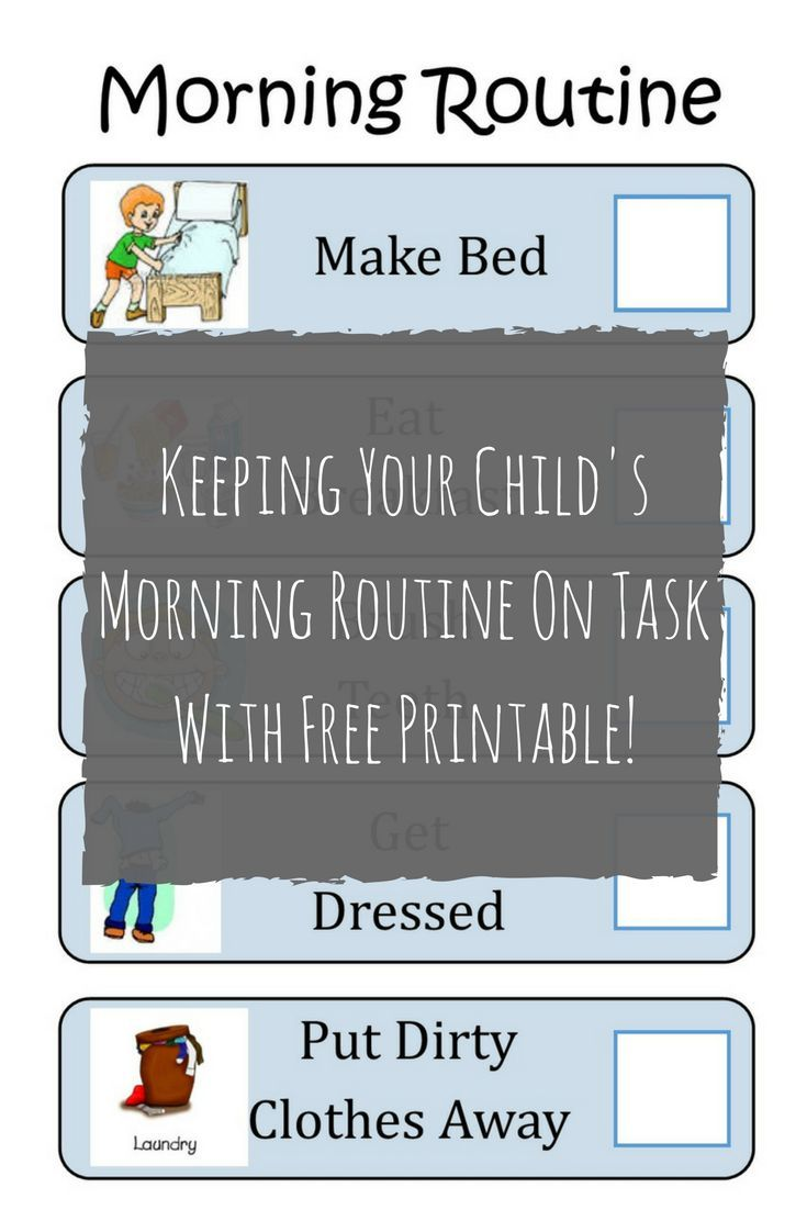 Keeping Your Child's Morning Routine On Task With Free Printable - Raising the Extraordinary
