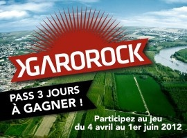 Garorock, 3 jours de music à Marmande!    Garorock, 3 days of music at Marmande!  08/06, 09/06, 10/06/12