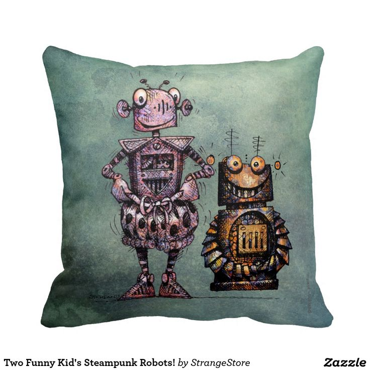 Two Funny Kid's Steampunk Robots! Pillows  from #StrangeStore