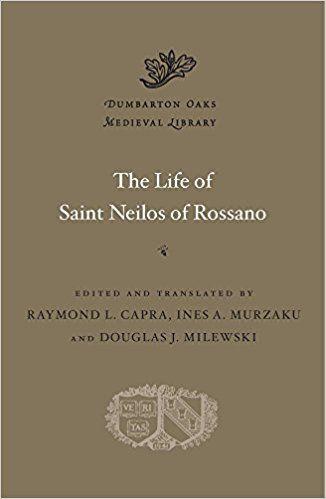 The life of Saint Neilos of Rossano / edited and translated by Raymond L. Capra, Ines A. Murzaku, Douglas J. Milewski Publicación Cambridge, Massachusetts : Harvard University Press, 2018