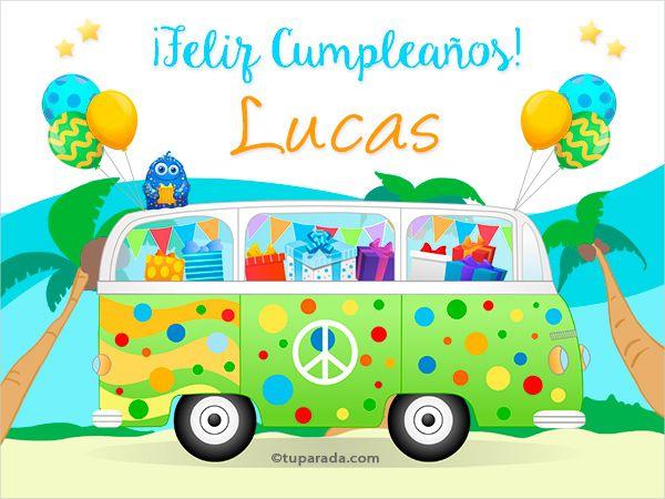 Tarjetas de cumpleaños con nombre Lucas, postales cumpleaños Lucas