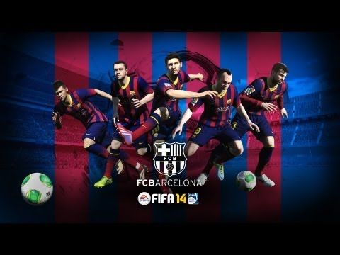 FC Barcelona -- EA SPORTS, FIFA 14 Official Video Game Partner