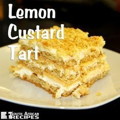 South African Recipes LEMON CUSTARD TART (Wenresepte 2000, pg 123)