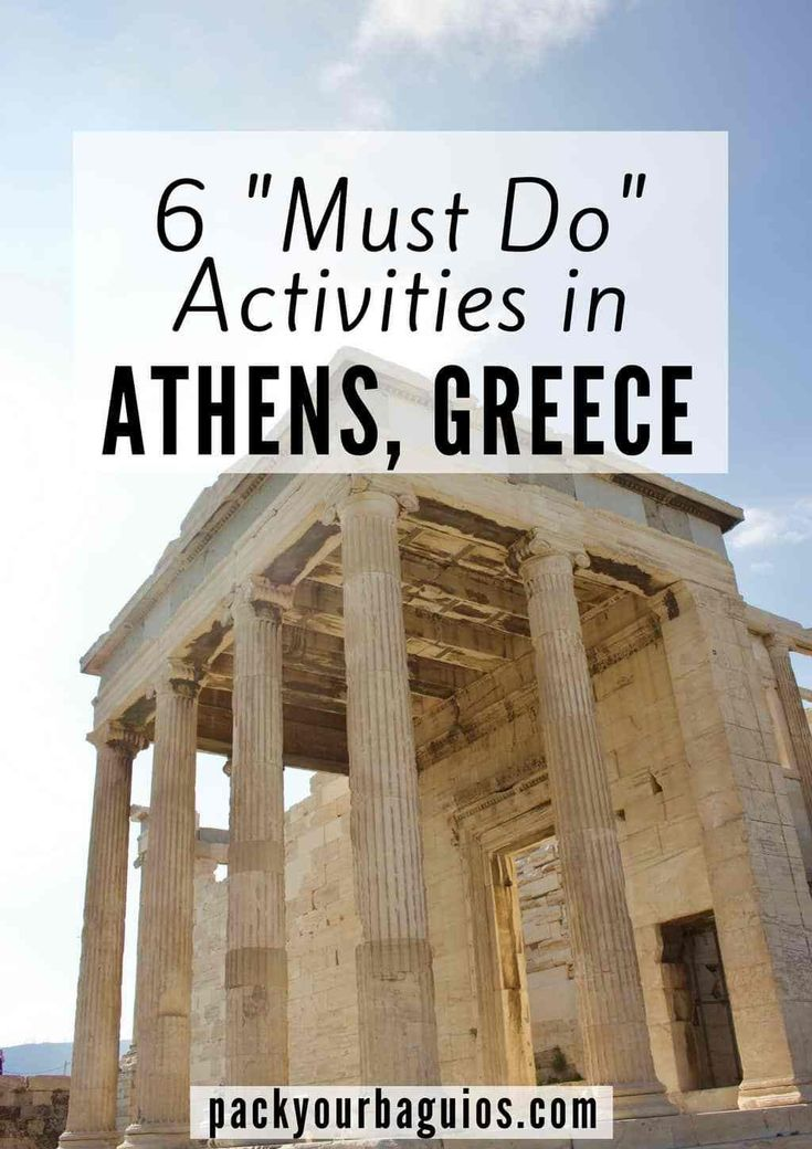 """6 """"Must Do"""" Activities in Athens, Greece 