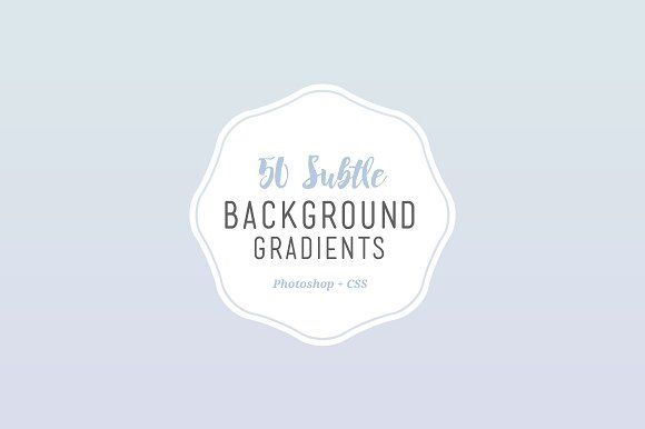 50 Subtle Background Gradients (CSS) by Medialoot on @creativemarket