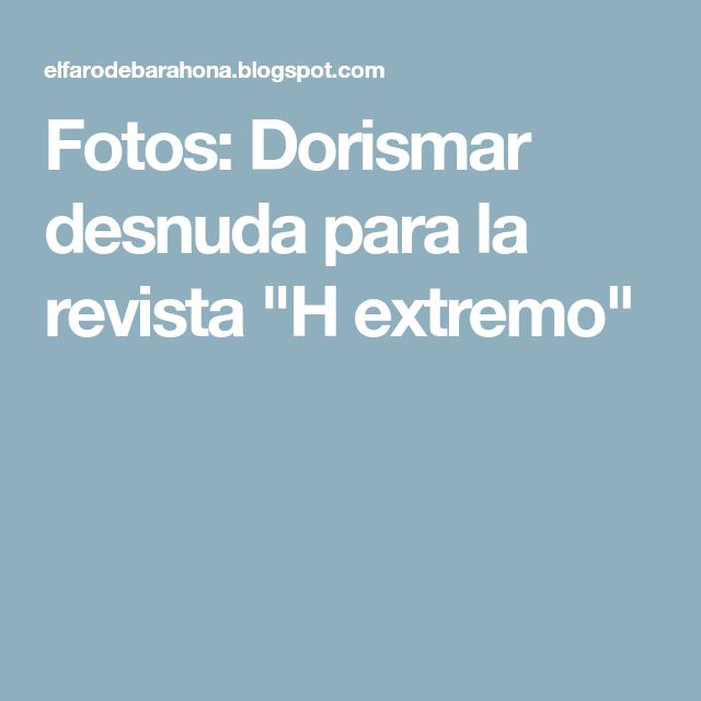 """Fotos: Dorismar desnuda para la revista """"H extremo"""""""