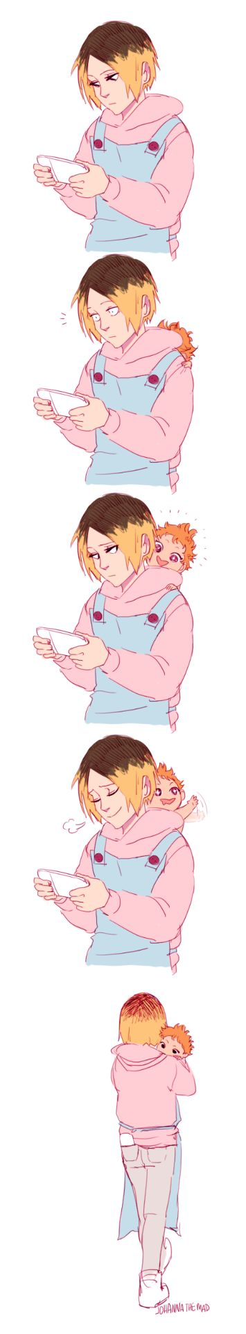Kenma:(*plays a game*) Kenmas baby:(*inside of hoodie*) Kenma:(what the..?*sigh*let's go) Hinata:(kenma I lost... oh I found the baby  hehe.?) Kenma:(*kisses* puts the baby to sleep then we can have are own fun?) Hinata:(*speed walks up and puts baby to bed then back down* as you were saying *kisses*) Kenma:(hn ah Hinata~)