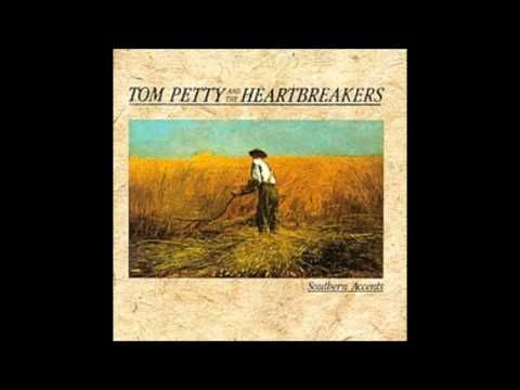 Tom Petty & The Heartbreakers: Southern Accents (Full Vinyl Album - YouTube
