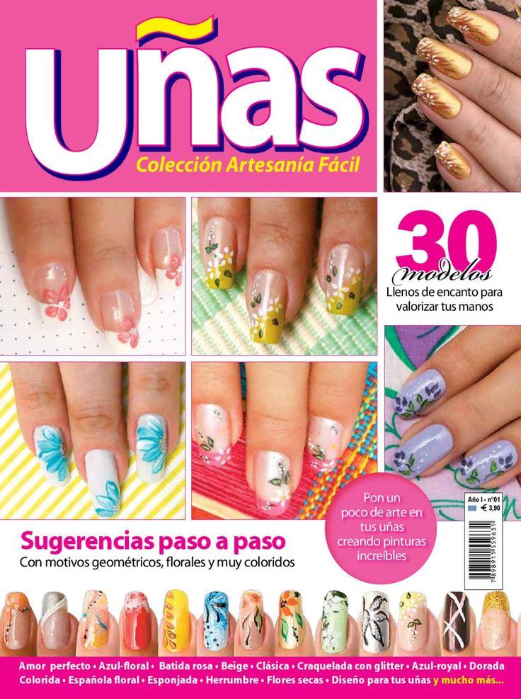 Revista Uñas Ed.01  La revista está llena de novedades en colores y motivos para aplicar en las uñas de los pies y de las manos. Son treinta sugerencias ensañadas paso a paso.
