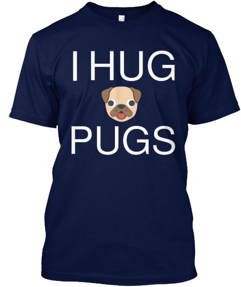 Hug I #Pugs #Dogs #PetLover #Pillow #Cover #puppy #dogrescue #dogshirt #Pet All The #Puppies  #puppy #tee #skinnypuppy National Dog Day, National Puppy Day, National Pet Day, National #Adopt a #Shelter #PetDay, National Pet Week, sick puppies shirt, #animal #dogowner #doglover #dogmom , crazy dog t shirts, dog shirts, dog tee shirts, #dogbirthday , National Dog Day, Puppy Day, dog face . Dog Lovers Store: https://teespring.com/stores/hello-dog-tee-shirts
