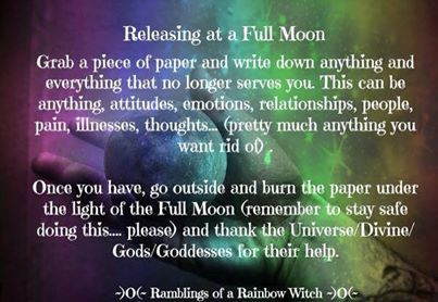 Full Moon tonight!!! Time for release and fresh starts...thr burning paper might be too much for you but definitely state what you wish to release to the universe