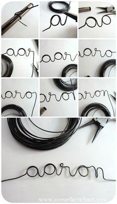 """Prénom en fil de fer """" à poser"""", idée et tutoriel Coeur d'artichaut©"""