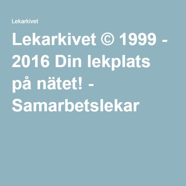 Lekarkivet © 1999 - 2016 Din lekplats på nätet! - Samarbetslekar
