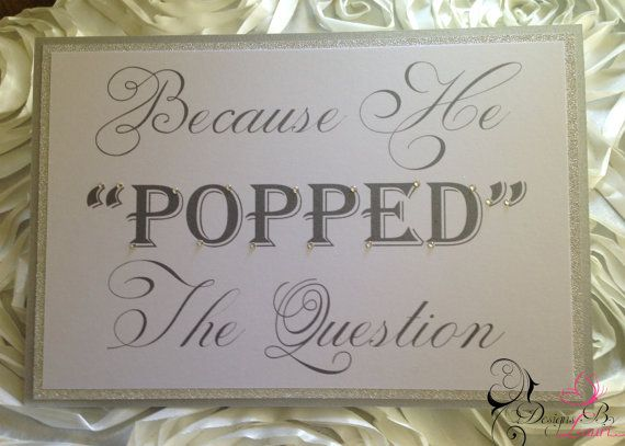 Because He Popped The Question Sign Popcorn Station Sign
