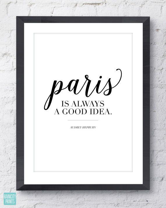 Cette élégante quimpression mettant en vedette le célèbre « Paris est toujours une bonne idée » citation de Audrey Hepburn serait un cadeau