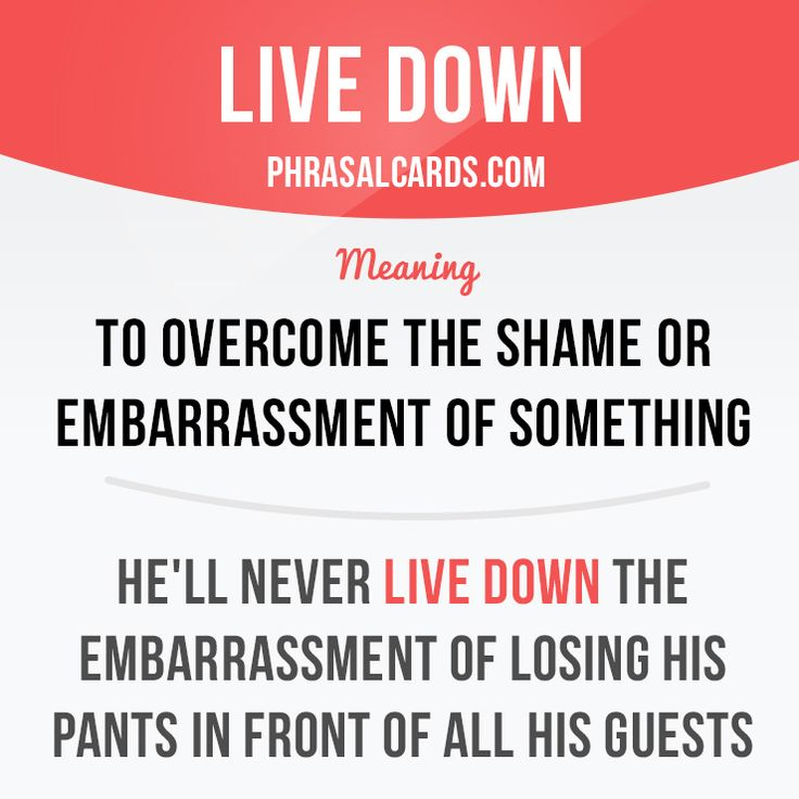 """""""Live down"""" means """"to overcome the shame or embarrassment of something"""". Example: He'll never live down the embarrassment of losing his pants in front of all his guests. Get our apps for learning English: learzing.com"""