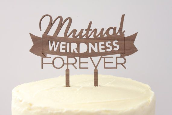 Mutual Weirdness Forever // Timber Wedding Cake Topper // Rustic Country Woodland Garden Quirky // Australia
