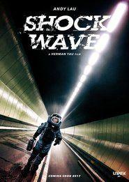 Shock Wave : Andy Lau 2017