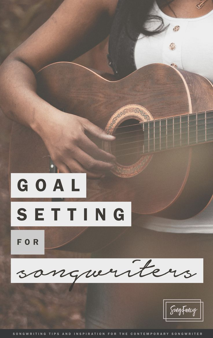 Goal setting for songwriters