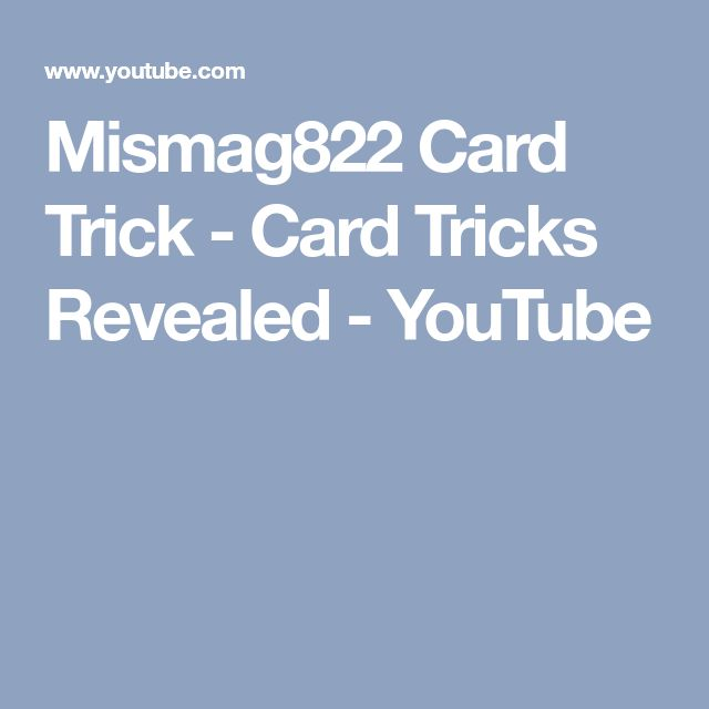 Mismag822 Card Trick - Card Tricks Revealed - YouTube