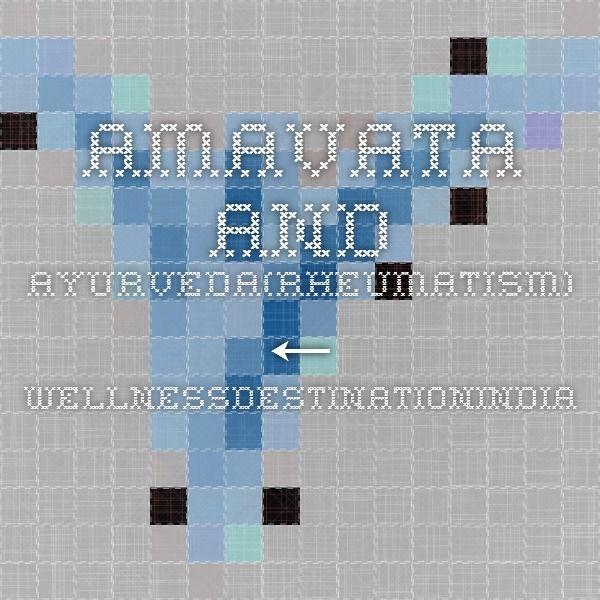 AMAVATA AND AYURVEDA(Rheumatism) ← WellnessDestinationIndia