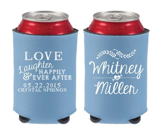 Wedding Koozies Personalized Love Laughter By SipHipHooray