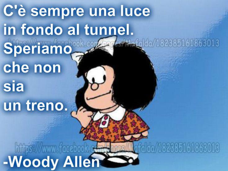 Mafalda cit. Woody Allen
