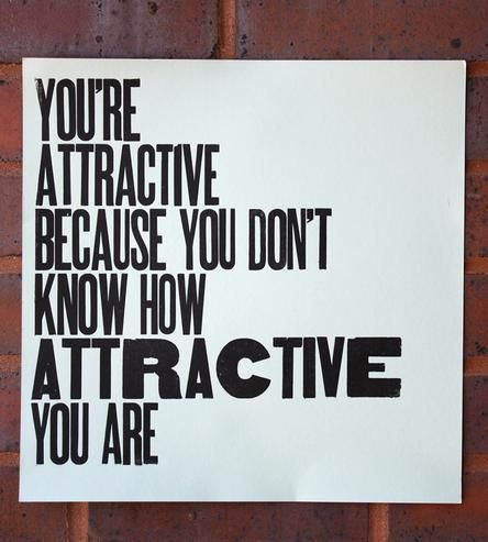 You're Attractive Letterpress Print by Nice Heart Press on Scoutmob Shoppe #HomeDecorators #Artist #Paint
