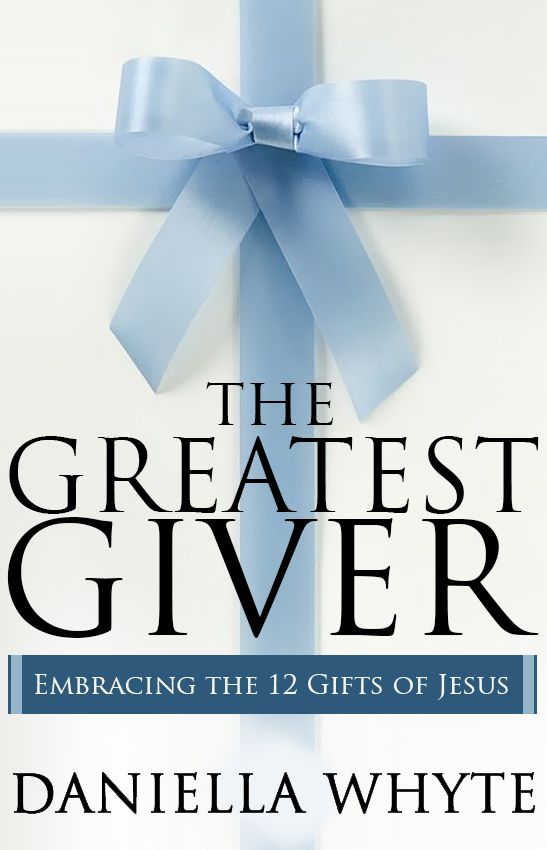 """New Book Now Available: """"The Greatest Giver""""  The gift of Jesus Christ to humankind is the greatest gift ever given. But it is not the only gift.   READ ON: http://daniellawhyte.com/new-book-now-available-greatest-giver/"""