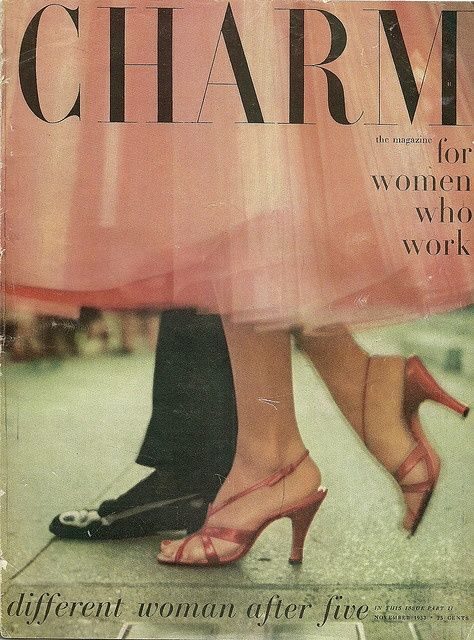 "Charm: ""The Magazine for Women Who Work"" Art Direction by Cipe Pineles  04 Nove 53"