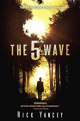 The 5th Wave - Book #1 of YA trilogy #mustread