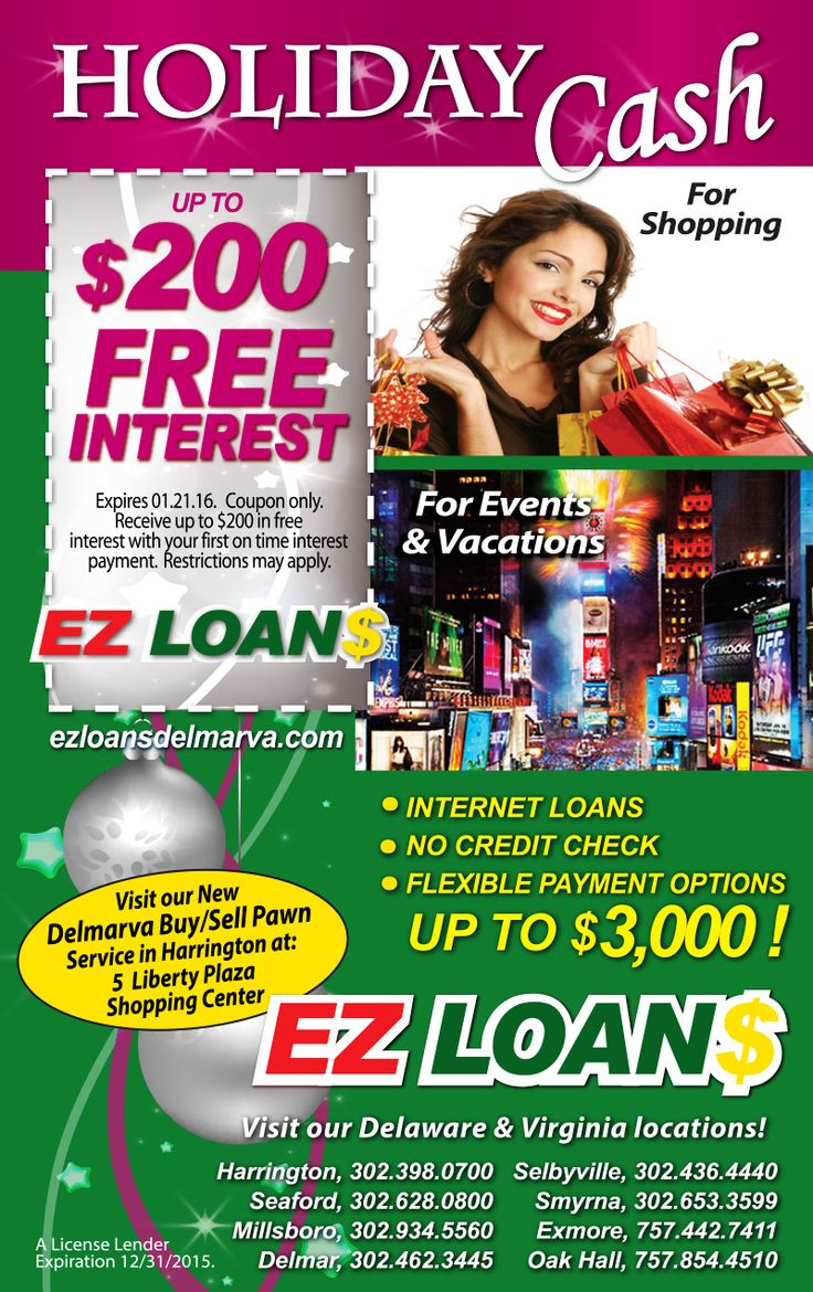 Need cash? EZ Loans with six Delaware locations and two Virginia locations can help. Internet loans available with no credit check and flexible payment options... up to $3,000. Redeem your Frugals coupon printed from www.frugals.biz to save up to $200 in free interest on your loan. Visit EZ Loans online at http://www.ezloansdelmarva.com/ Locations available in Delaware at Harrington, Seaford, Millsboro, Delmar, Selbyville & Smyrna and Virginia locations at Exmore and Oak Hall.