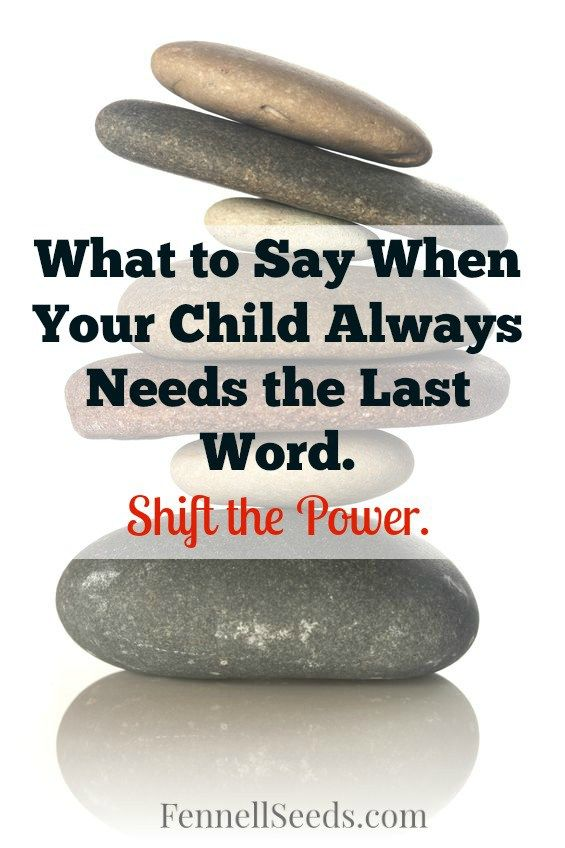I love having a phrase like this to use when my son. It helps so much with a child that always needs the last word in an argument.