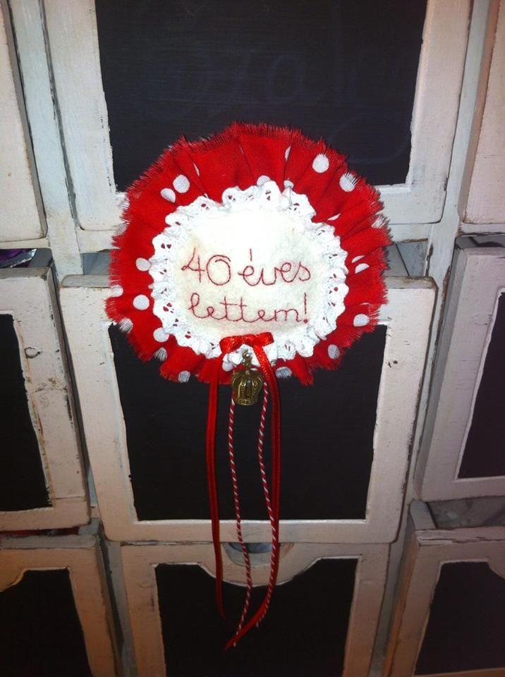 birthday rosette - I'm 40 years old!  handmade by Ildarose