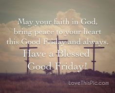 Blessed Good Friday quotes easter quote lord friday happy easter good friday religious easter quotes good friday quotes risen happy good friday happy good friday quotes